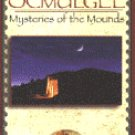 OCMULGEE, Mysteries of the Mounds