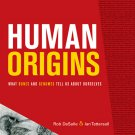 Human Origins: What Bones and Genomes Tell Us about Ourselves- #13 Texas A&M University Anth...
