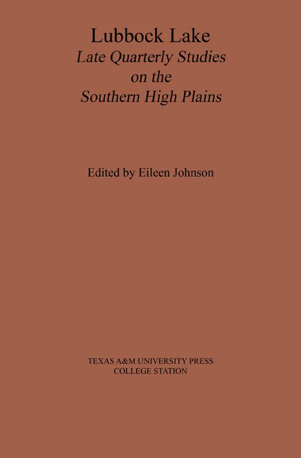 (C) Lubbock Lake: Late Quaternary Studies on the Southern High Plains