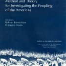 (C) Method and Theory for Investigating the Peopling of the Americas