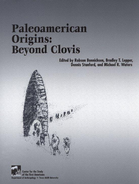Paleoamerican Origins: Beyond Clovis