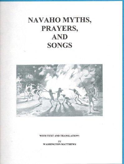 Navaho Myths, Prayers, and Songs (Navajo)