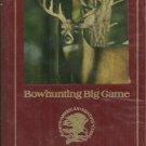 BOWHUNTING BIG GAME - North American Hunting Club