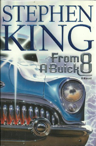 STEPHEN KING - From a Buick 8 - HBDJ - 1st/1st NF/F