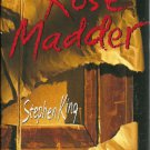 STEPHEN KING - Rose Madder - HBDJ - 1st/1st F/F
