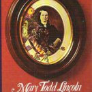 JUSTIN G TURNER - Mary Todd Lincoln 1st/1st HBDJ F/VG