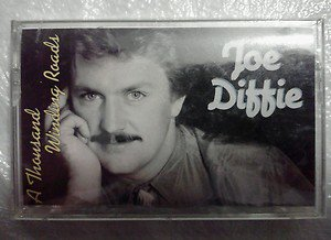 DIFFIE joe A THOUSAND WINDING ROADS 1st album HOME if you want me to NEW TAPE