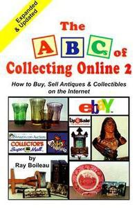 The ABC's of Collecting Online by Ray Boileau (1999, Paperback, Revised)