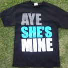 AYE SHE'S MINE black short sleeve T shirt Mens black short sleeve T-shirt S-2XL