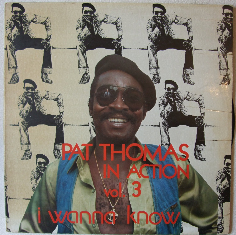 PAT THOMAS in action vol3 DANCEFLOOR AFRO FUNK SOUL HIGHLIFE REGGAE LP mp3 listen