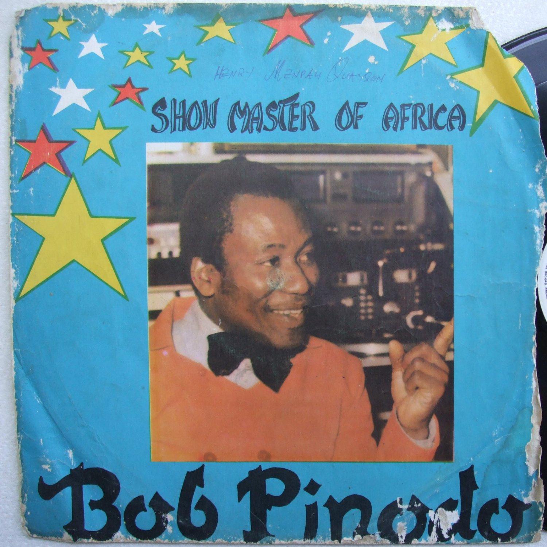 BOB PINODO show master of africa AFRO FUNK SOUL BLUES HIGHLIFE LP