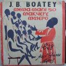 JB BOATEY & HIS WESLEY SINGERS mema mani so makyere mmepo GOSPEL HIGHLIFE GHANA LP