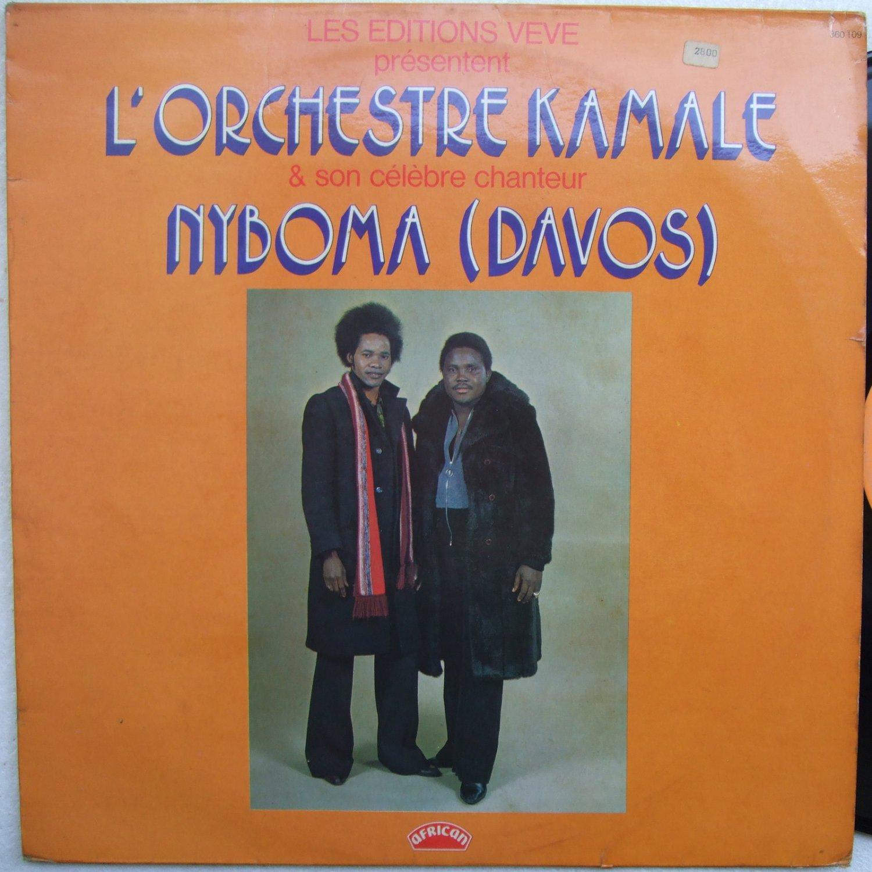 L'ORCHESTRE KAMALE ET SON C�L�BRE CHANTEUR NYBOMA (DAVOS) - EDITIONS VEVE LP