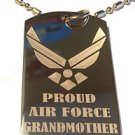 United States AIR Force Wings Proud Grandmother- Dog Tag w/ Metal Chain Necklace