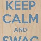 Keep Calm & Swag On Tennis Shoe - Plywood Wood Print Poster Wall Art