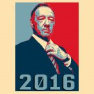 "Frank Underwood Hope TV Show & Political Parody ""2016"" - Vinyl Sticker"