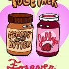 PBJ Forever Funny Peanut Butter & Jelly Romance Love Humor - Vinyl Print Poster
