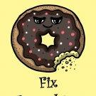 Donuts Fix Everything Food Humor Cartoon - Vinyl Print Poster