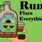 Rum Fixes Everything Drinking Humor - Plywood Wood Print Poster Wall Art