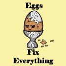 Eggs Fix Everything Food Humor Cartoon - Vinyl Sticker