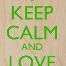 Keep Calm & Love Flora Gleen Flower Petals - Plywood Wood Print Poster Wall Art