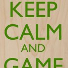 Keep Calm & Game On Green Game Controller - Plywood Wood Print Poster Wall Art