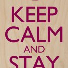 Keep Calm & Stay Cosy - Plywood Wood Print Poster Wall Art