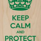 Keep Calm & Protect Yourself - Plywood Wood Print Poster Wall Art