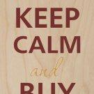 Keep Calm & Buy Shoes Single Hi-Heels - Plywood Wood Print Poster Wall Art