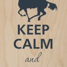 Keep Calm & Cowboy On Horse & Lasso - Plywood Wood Print Poster Wall Art