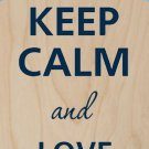 Keep Calm and Love Animals Stars - Plywood Wood Print Poster Wall Art