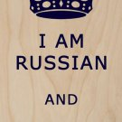 I Am Russian & I Cannot Keep Calm  - Plywood Wood Print Poster Wall Art