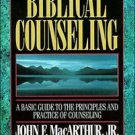 ALN**INTRODUCTION TO BIBLICAL COUNSELING by JOHN F. MACARTHUR & WAYNE MACK