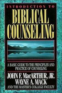 ALN**INTRODUCTION TO BIBLICAL COUNSELING by JOHN F. MACARTHUR & WAYNE MACK