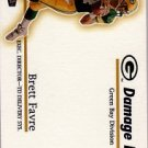 1998 - Brett Favre - Fleer Ultra - Damage Inc. - #14 of 15 DI