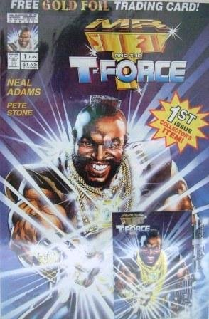 1994 - Now Comics - Mr. T and the T-Force - 1st Issue Collector's Item - Gold Foil Card - Comic Book