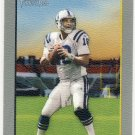 2006 - Peyton Manning - Topps - Turkey Red - Card  #315