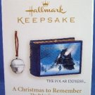 2006 - Hallmark - Keepsake Ornament - The Polar Express - A Christmas To Remember