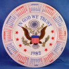 1982 - 9 INCH PORCELAIN - CALENDAR PLATE - IN GOD WE TRUST - Collector Plate