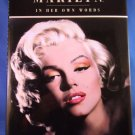 1995 - Marilyn Monroe - In Her Own Words - Hardcover Book