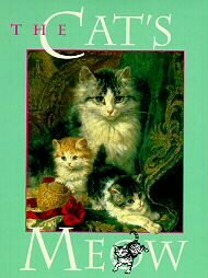 The Cats Meow 1st Edition HB Book Kitty Cat Poems NEW