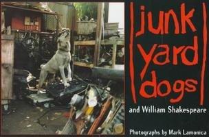 Junkyard Dogs William Shakespear 1st Edition NEW Book