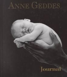 Until Now Anne Geddes Peaceful Baby Journal NEW Book