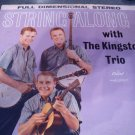 "Kingston Trio 12"" LP String Along Capital Stereo"