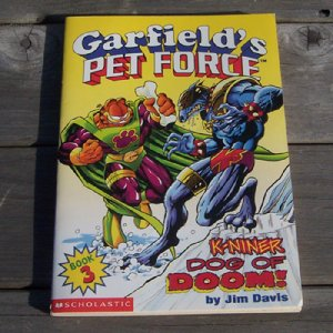 Garfield's Pet Force - K-niner Dog of Doom by Jim Davis