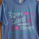 """TRUST IN THE LORD WITH ALL YOUR HEART"" SHIRT"