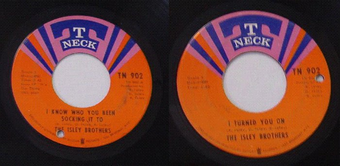 The Isley Brothers 45 rpm - T Neck Record Label
