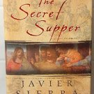 The Secret Supper Alberto Manguel, Javier Sierra book