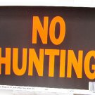 "Lot of 5 ""NO HUNTING"" 9""X12"" SIGNS #3021"