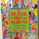 The Big Book of Party and Holiday Fun by Penny Warner 1998 Book